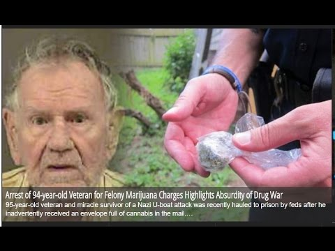 Arrest of 94-year-old Veteran for Felony Marijuana Charges Highlights Absurdity of Drug War