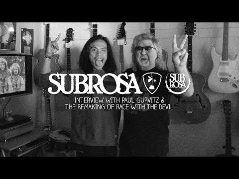 Subrosa - Paul Gurvitz Interview