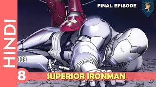 """SUPERIOR IRONMAN""--Episode 08 !!FREEDOM!!/Marvel Comics In HINDI ""..."