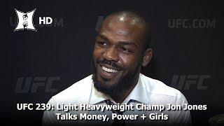 UFC 239: Champ Jon Jones On Owning His Greatness, Money, Power + Beating Thiago Santos (HD)