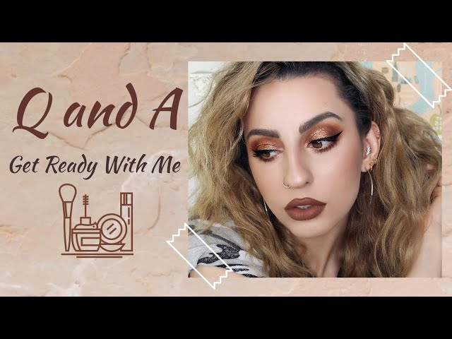 Q and A + Get Ready With Me!