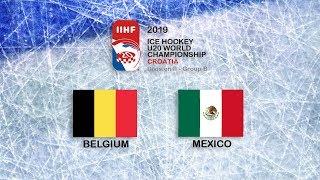 IIHF 2019 ICE HOCKEY U20 WORLD CHAMPIONSHIP - DIVISION II GROUP B - BELGIUM vs MEXICO