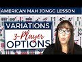 American Mah Jongg Variations 3 Player Options (mock card)