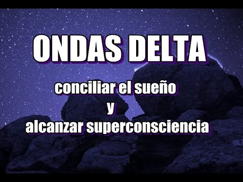 ONDAS DELTA - CONCILIA EL SUEÑO - REPARA TU CUERPO Y MENTE - binaural sound