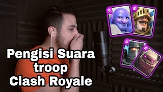 PENGISI SUARA YANG ADA DI CLASH ROYALE /DUBBING CLASH ROYALE - Video Reaction
