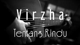 [4.42 MB] Virzha - Tentang Rindu ( Acoustic Karaoke )