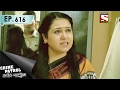 Crime Patrol - ক্রাইম প্যাট্রোল (Bengali) - Ep 616 - Disappointed -4th Feb, 2017