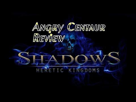 Shadows Heretic Kingdom Review