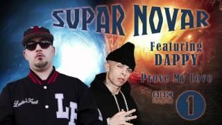 Supar Novar feat. Dappy (N-Dubz) - Prove My Love (Radio Rip)