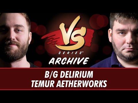 10/12/16 - Ross VS. Todd: B/G Delirium VS. Temur Aetherworks [Standard]