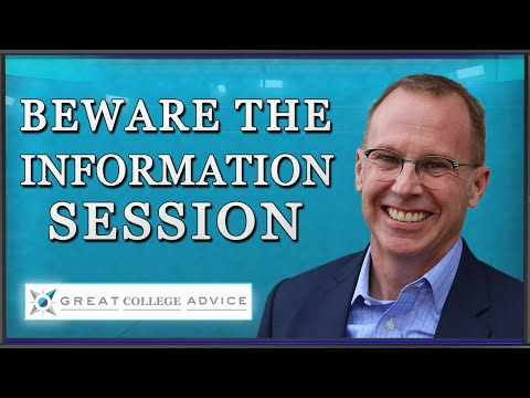 Beware the Information Session, Says Expert Educational Consultant