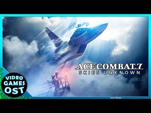 Ace Combat 7: Skies Unknown - Complete Soundtrack -  OST