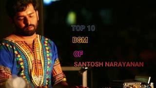 Top 10 bgm of santosh narayanan