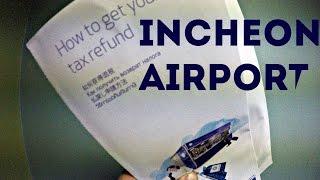11.Как добраться в Аэропорт БЕСПЛАТНО.Как вернуть деньги за покупки.Tax Refund.Tax free.Incheon