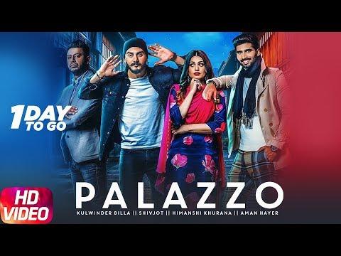 1 Day To Go | Palazzo| kulwinder Billa & Shivjot|Aman Hayer|Himanshi Khurana|Releasing 28th Nov 2017