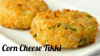 Corn Cheese Tikki /quick & Easy Snacks