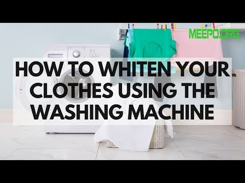 How To Whiten Your Clothes Using The Washing Machine
