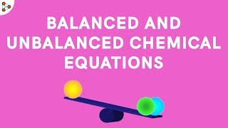 Balanced and Unbalanced Chemical Equations - CBSE 10