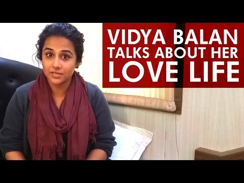 Vidya Balan talks Openly about Her Love Life with Siddharth Roy Kapoor