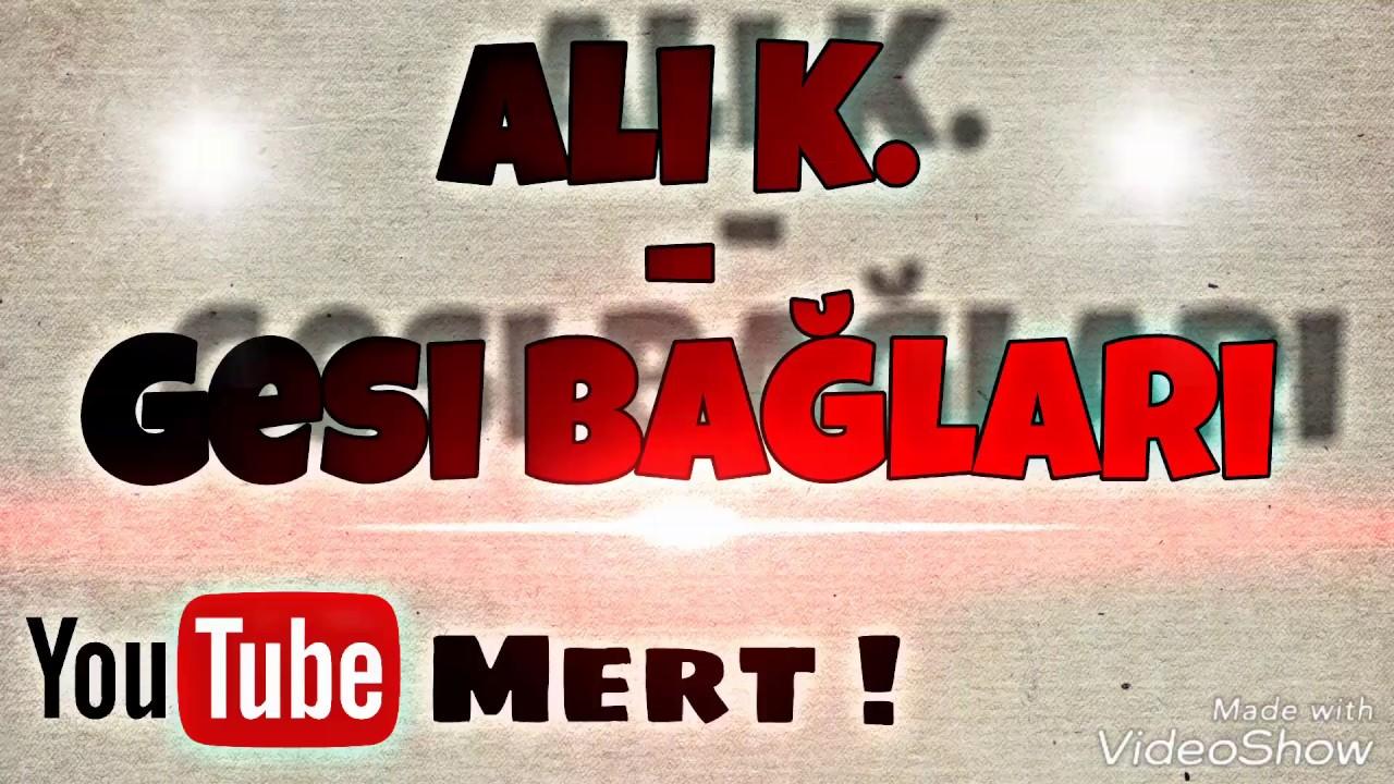 Ali Küçükcan - Gesi Bağları (Official Music Video)