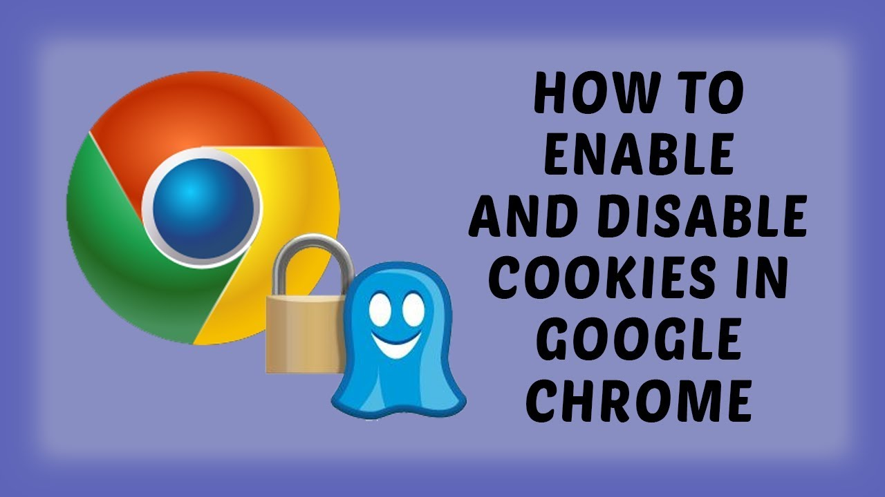 How To Enable And Disable Cookies In Google Chrome | Google Chrome Tutorials In Hindi - YouTube