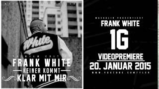 FRANK WHITE - REAL TALK (HÖRPROBE) (KEINER KOMMT KLAR MIT MIR - 06.02.2015)