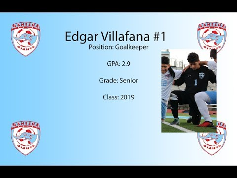 Edgar Villafana Senior Year Highlights Ganesha High School class of 2019