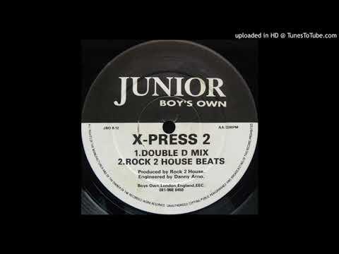 X-Press 2 - Muzik Xpress (Rock 2 House Beats)