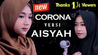 Corona Versi Aisyah Haqi