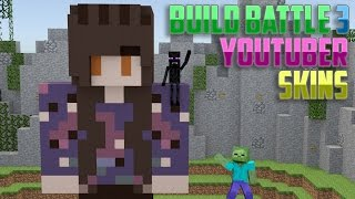 Monster School: Build Battle 3 | Youtuber Skins - Minecraft Animation | Best Build Battle