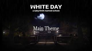 """WHITE DAY: a labyrinth named school """"Main Theme"""""""