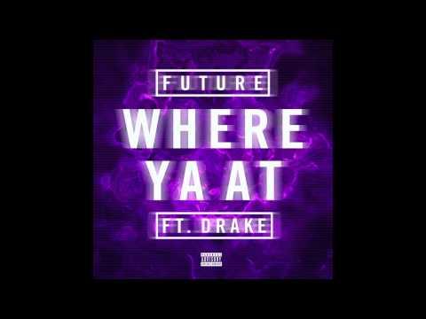 Future - Where Ya At ft Drake