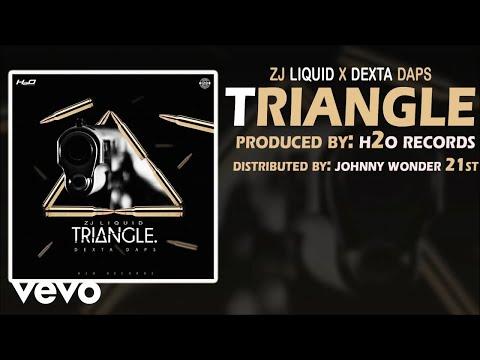 Dexta Daps - Triangle ft. ZJ Liquid