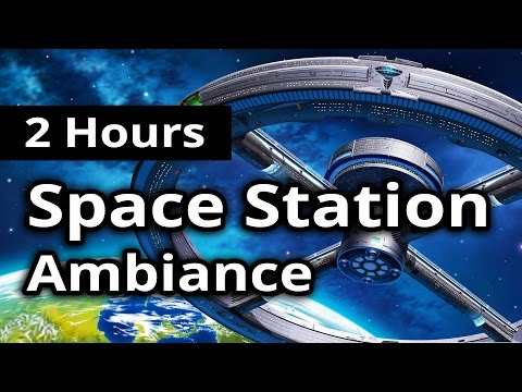 SPACE STATION Ambiance - 2 HOURS - Continuous background noises