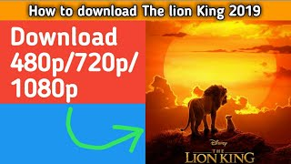 How to download the lion King full movie dual audio 480p/720p/1080p