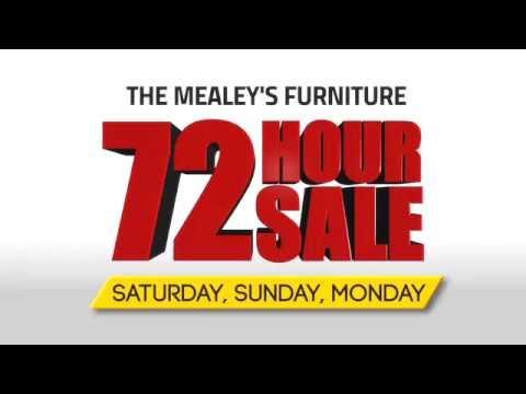 Mealeys Furniture 72 Hour Sale