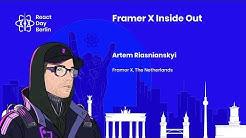 Framer X Inside Out - Artem Riasnianskyi