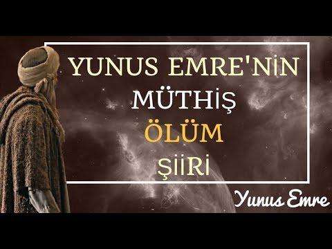 Yunus Emrenin ölümü Iliklerinizde Hissettiren şiiri Yunus Emre