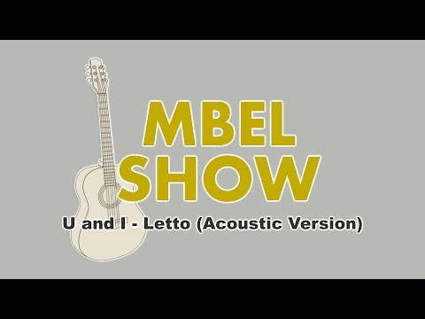 U and I - Letto (Acoustic Version)