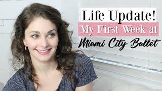Life UPDATE! First Week at Miami City Ballet! | Kathryn Morgan