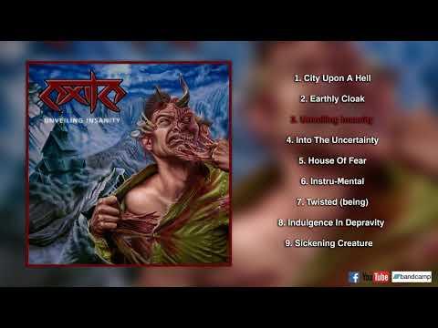 Exile - Unveiling Insanity (Full Album, 2018)