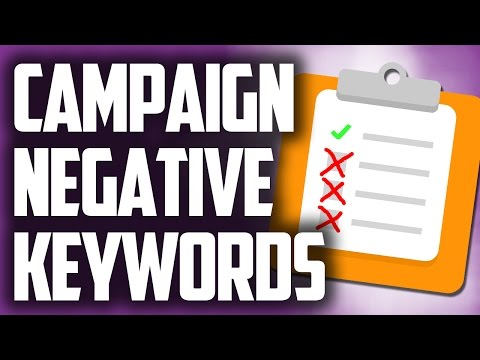 Campaign Negative Keywords - Google Adwords Negative Keywords