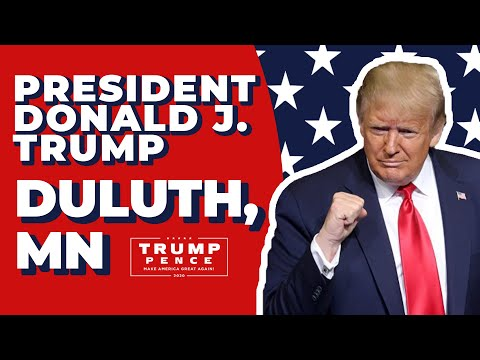 LIVE: President Donald Trump In Duluth, MN #Minnesota  Text VOTE To 88022