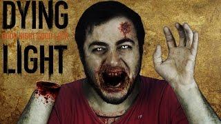 Dying light - zombilerle serbest takılma