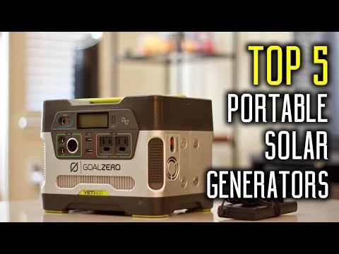 Best Portable Solar Generators 2018 - Portable Solar Generators For Your Outdoor Adventure