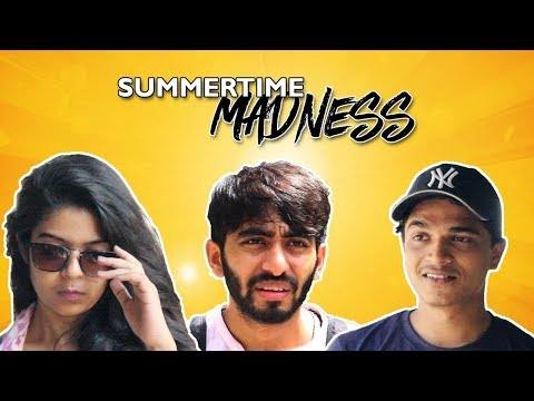 Summertime Madness | Quirky Brains