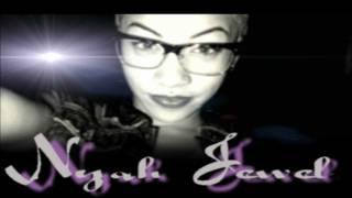 Nyah Jewel Ft DJ Justo - Love Is Wicked