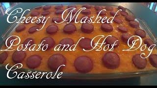 Cheesy Mashed Potato And Hot Dog Casserole