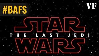 Star Wars, épisode VIII : Les Derniers Jedi - Bande Annonce VF - 2017