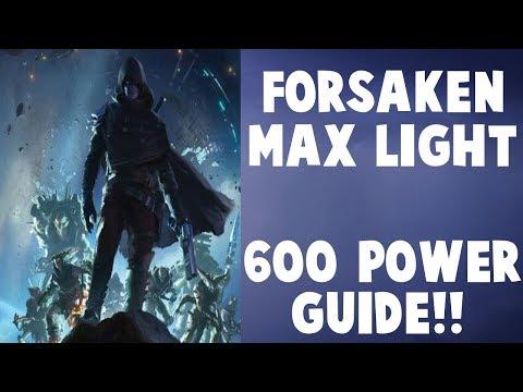 Destiny 2 Forsaken - 600 Light / Power Guide!!!